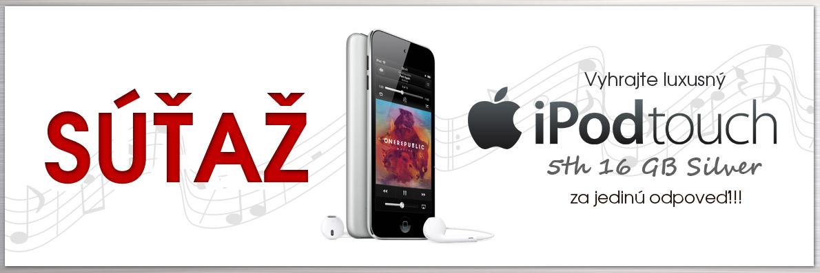 Súťaž o Apple iPod Touch 5th 16GB Silver